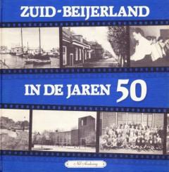 Zuid-Beijerland in de jaren 50