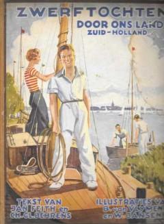 Zwerftochten door ons land Zuid-Holland