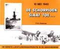 De Schorpioen slaat toe . . .10 mei 1940