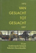 1972 Van geslacht tot geslacht 1997