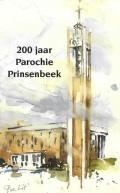 200 jaar Parochie Prinsenbeek