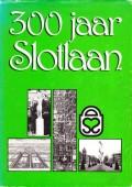 300 jaar Slotlaan