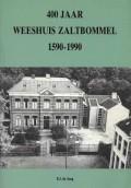 400 Jaar Weeshuis Zaltbommel 1590-1990