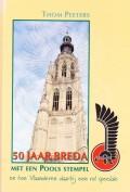 50 jaar Breda met een Pools stempel en hoe Vlaanderen daarbij een rol speelde