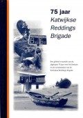 75 jaar Katwijkse Reddings Brigade