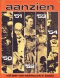 Het aanzien van vijf jaar '50 t/m '54