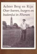 Achter Berg en Rijn Over boeren, burgers en buitenlui in Rhenen