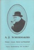 A. J. Scheermakers, Priester  leraar  Rector van Moederheil