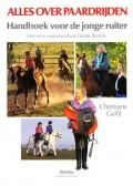 Alles over paardrijden - Handboek voor de jonge ruiter