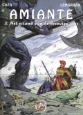 Amiante 2. Het eiland van de droevige reus