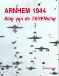 Arnhem 1944 Slag van de Tegenslag