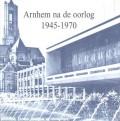 Arnhem na de oorlog 1945-1970