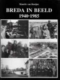Breda in Beeld 1940-1985