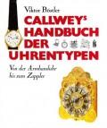 Callwey's Handbuch der Uhrentypen