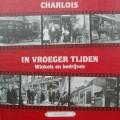 Charlois in vroeger tijden deel 2 Winkels en bedrijven