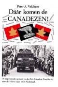 Dáár komen de Canadezen!