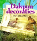 Dakpan decoraties met servetten