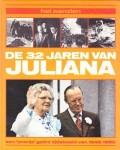 Het aanzien de 32 jaren van Juliana