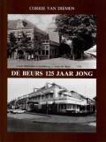 De Beurs 125 jaar jong