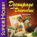 Decoupage met Decorvloei