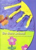De dure school (Honderd jaar christelijk onderwijs in Rhenen)