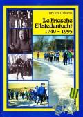 De Friesche Elfstedentocht 1740 - 1995