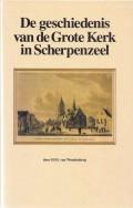 De geschiedenis van de Grote Kerk in Scherpenzeel