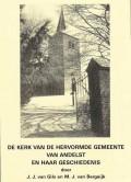 De kerk van de hervormde gemeente van Andelst en haar geschiedenis