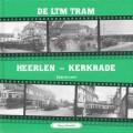 De LTM Tram, Heerlen - Kerkrade (deel 3)