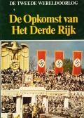 De Tweede Wereldoorlog De Opkomst van het Derde Rijk