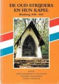 De oud-strijders en hun kapel Rimburg 1940-1945