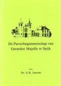 De Parochiegemeenschap van Gerardus Majella te Spijk