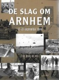 De Slag om Arnhem 17-21 september 1944