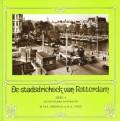 De stadsdriehoek van Rotterdam deel 4