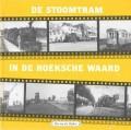 De Stoomtram in de Hoeksche Waard (deel 4)