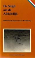 De Strijd om de Afsluitdijk