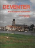 Deventer,  Een Europese Hanzestad