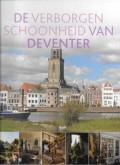 De verborgen schoonheid van Deventer