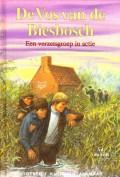 De Vos van de Biesbosch - Een verzetsgroep in actie -