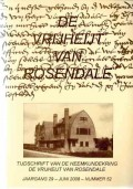 Tijdschrift van de Heemkundekring De Vrijheijt van Rosendale Jaargang 29 - Juni 2008 - Nummer 52