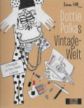 Dottie Polkas Vintage-Welt