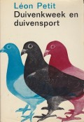 Duivenkweek en duivensport