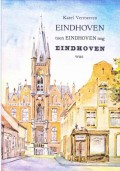 Eindhoven toen Eindhoven nog Eindhoven was