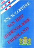 Encyclopedie van het hedendaagse Friesland (2-delig)
