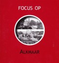 Focus op Alkmaar