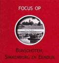 Focus op Bunschoten, Spakenburg en Eemdijk