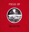 Focus op Deventer