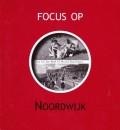 Focus op Noordwijk