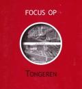 Focus op Tongeren