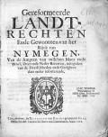 Gereformeerde Landt rechten Ende Gewoonten van het Rijck van Nijmegen